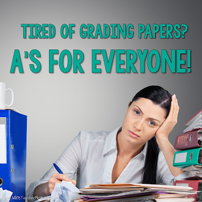 Too many papers to grade? A's for everyone!