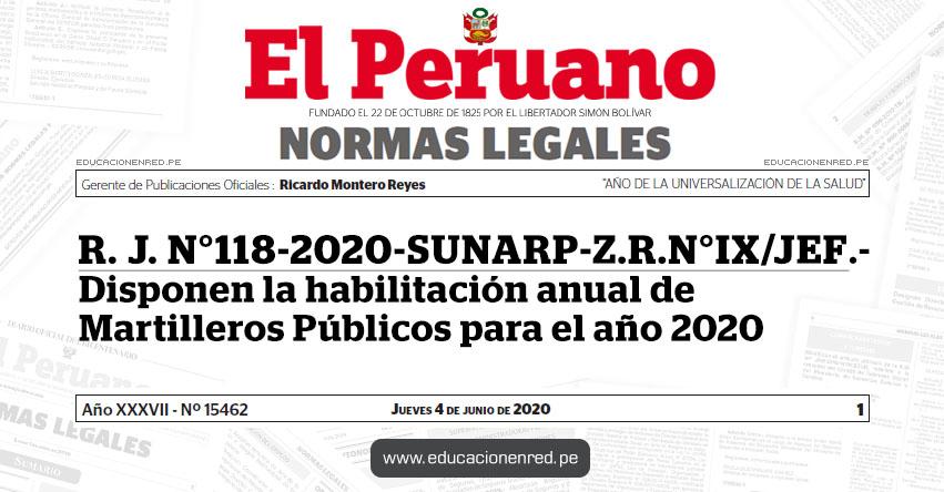 R. J. N° 118-2020-SUNARP-Z.R.N°IX/JEF.- Disponen la habilitación anual de Martilleros Públicos para el año 2020
