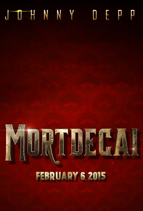 Mordecai Teaser Poster