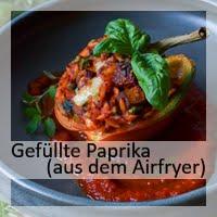 https://christinamachtwas.blogspot.com/2018/06/gefullte-paprika-aus-dem-airfryer.html