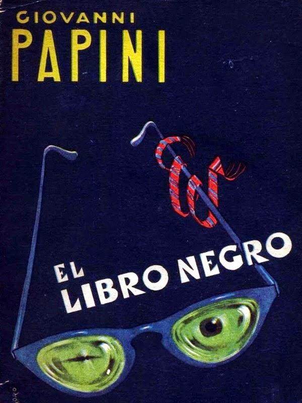 El libro negro – Giovanni Papini
