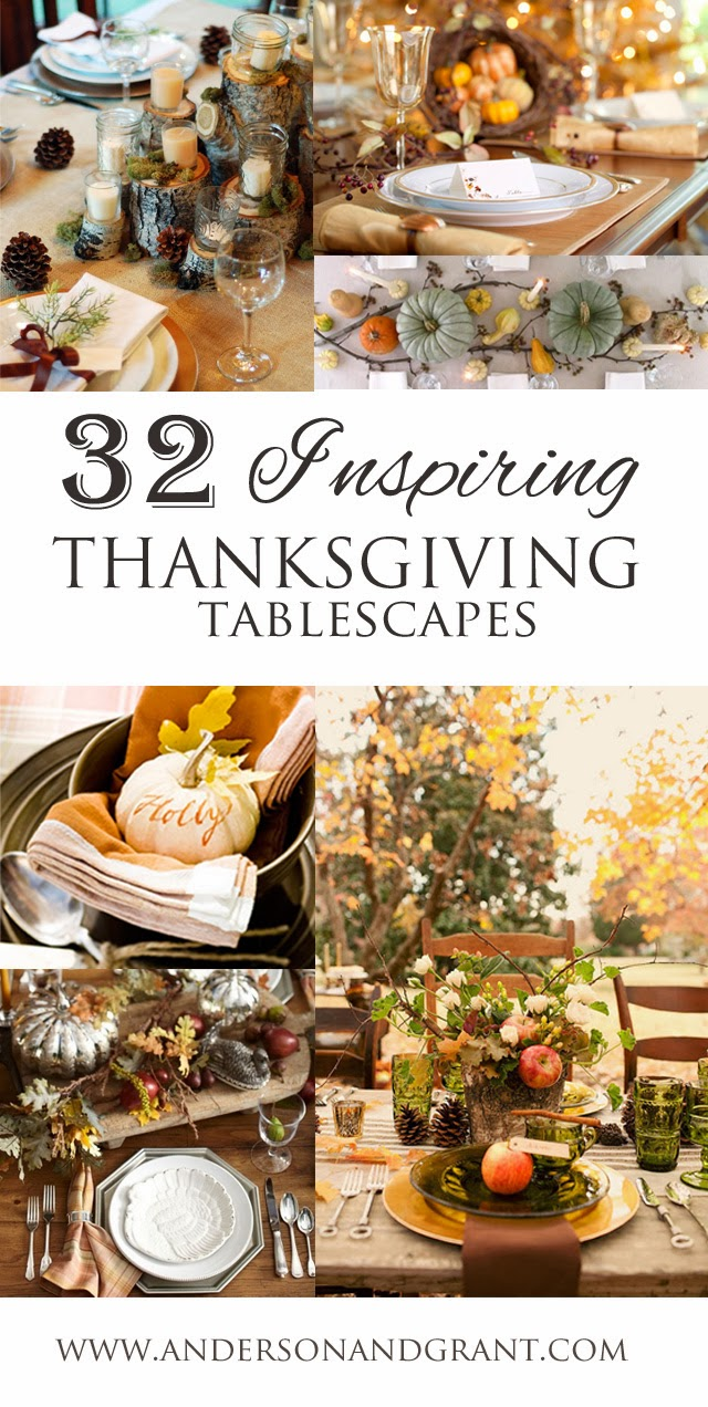 32 Inspiring Thanksgiving Tablescapes Anderson Grant