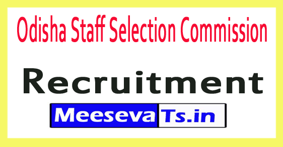 Odisha Staff Selection Commission OSSC Recruitment Notification 2017