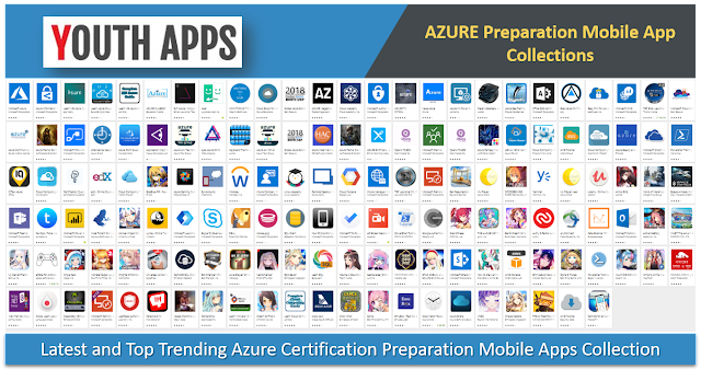 Latest AZURE Certification Preparation Mobile Apps Collection - Youth Apps