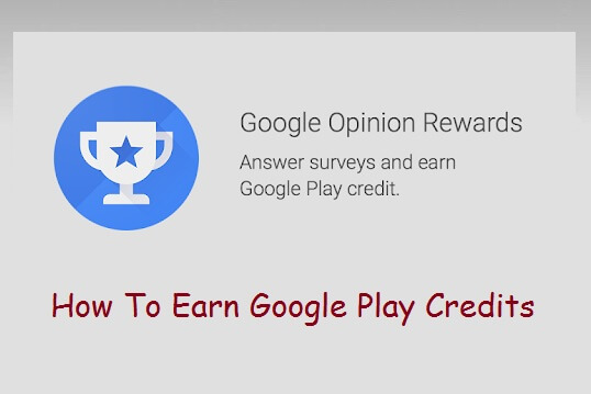 How to earn Google Play Credits