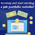 How to setup and start earning from a job portfolio website?