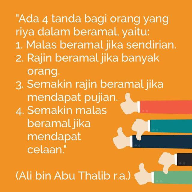 Ini 4 Tanda Riya Dalam Beramal Menurut Ali Bin Abi Thalib