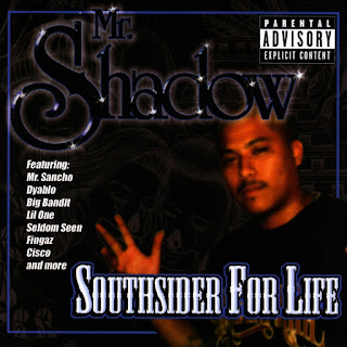 Mr. Shadow - South Sider For Life (2003)
