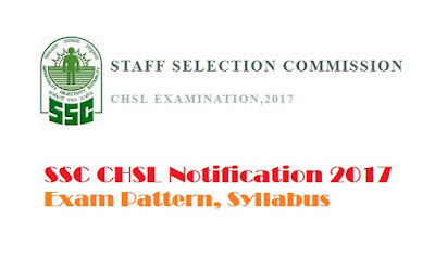 SSC CHSL 2017 Exam pattern Exam Syllabus Tier, 1,2 and 3 ssconline.nic.in