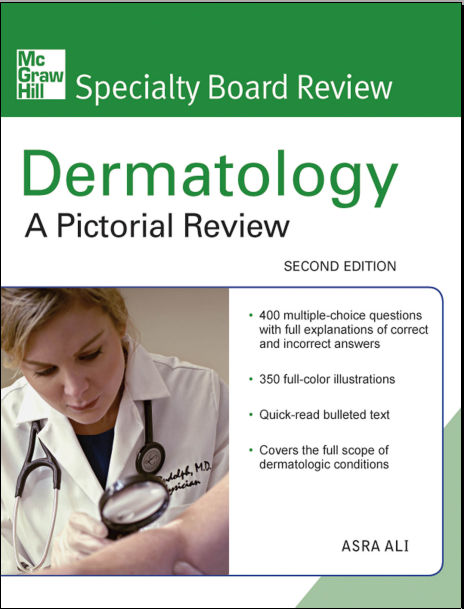 Mcgraw-Hill Specialty Board Review Dermatology- A Pictorial Review 2nd Edition [PDF]
