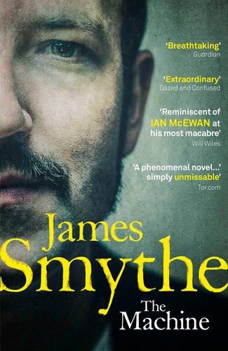 The Machine by James Smythe