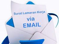 Cara Mengirim Surat Lamaran Kerja Via Email Termudah