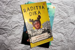 Novel Komedi Radikus Makankakus - Raditya Dika