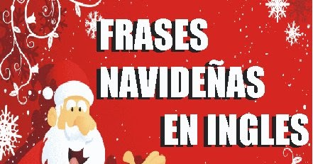 Blog Para Aprender Ingles Frases De Navidad En Inglés Para