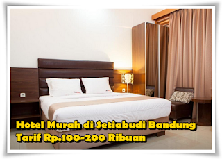 Hotel Murah di Setiabudi Bandung, Tarif Rp.100-200 Ribuan