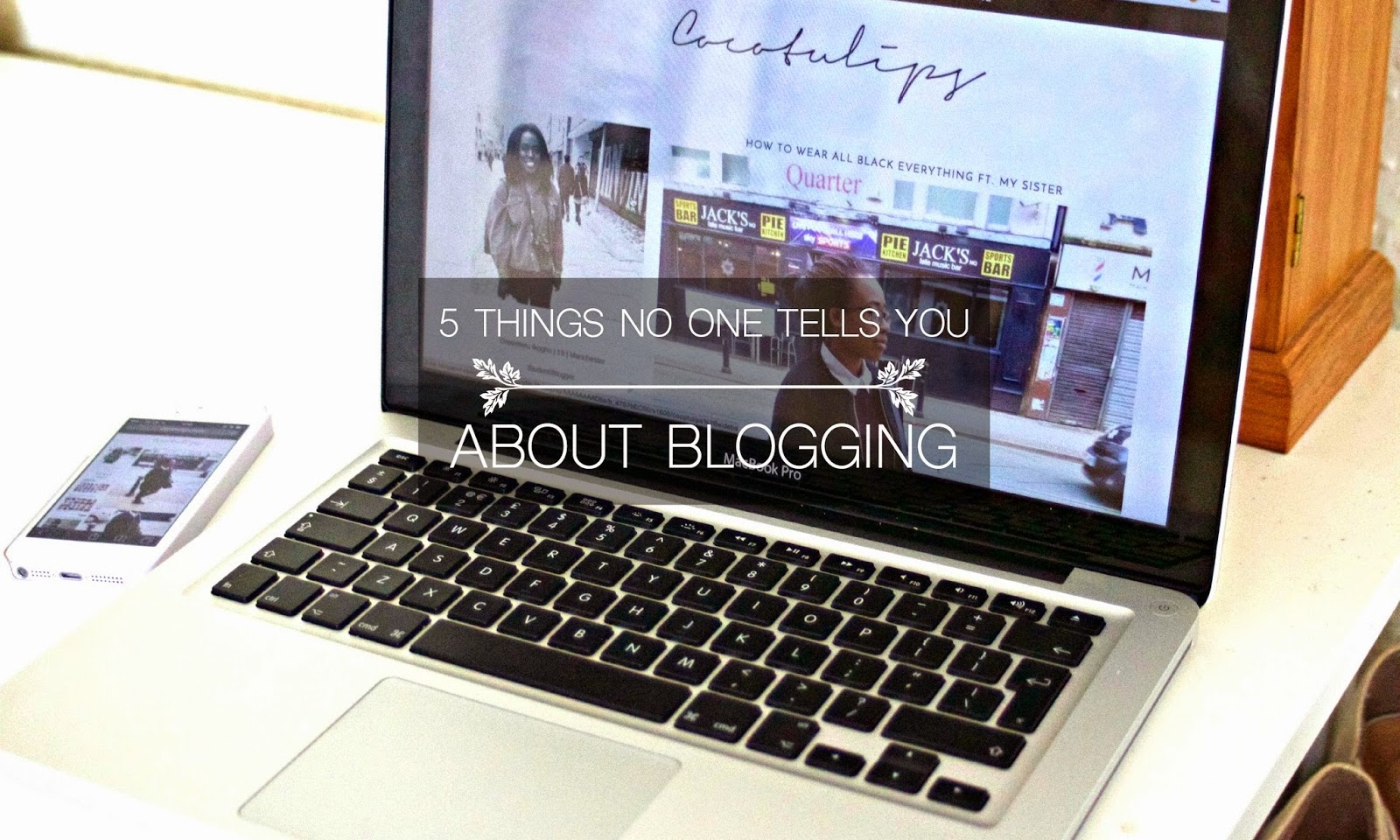 5 Things No One Tells You About Blogging
