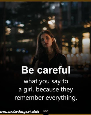 Be careful | urdushayari.club