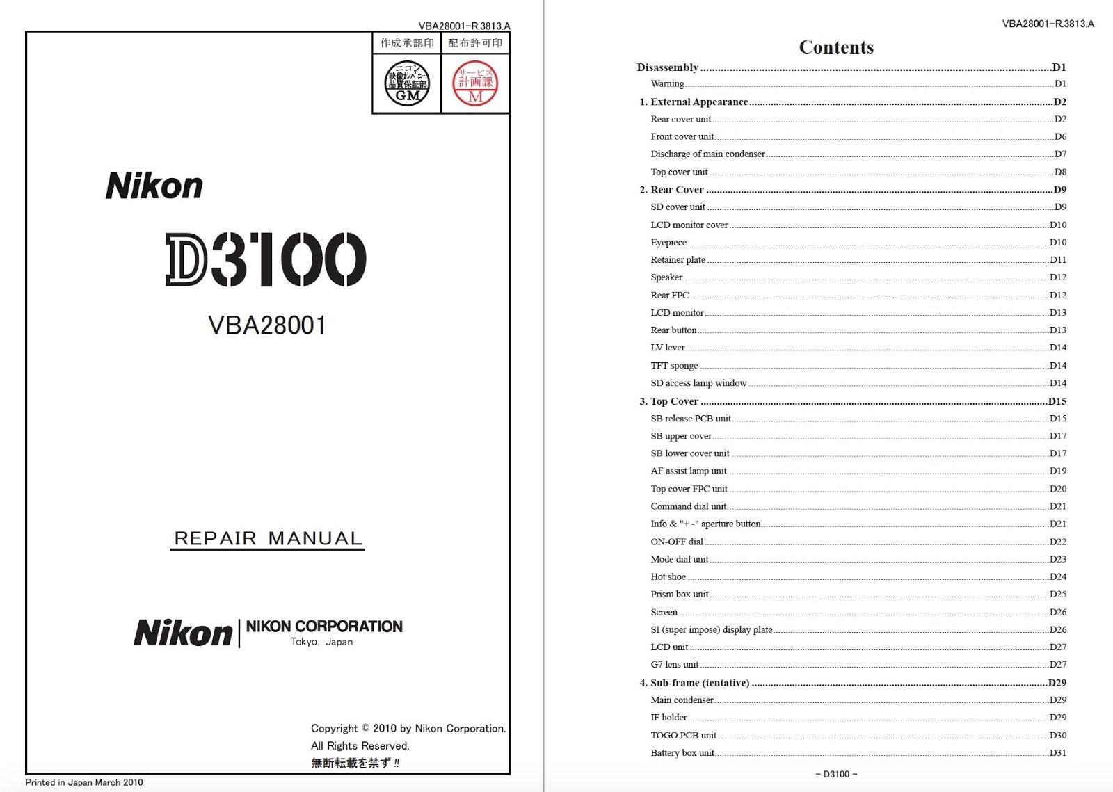 Nikon D3100 Camera Service Repair Manual Download Content: Service Repair  Manual File type: PDF File pages: 156. Language: ENGLISH Published year:  2010