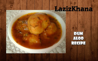 दम आलू बनाने की विधि - Dum Aloo Hindi Recipe