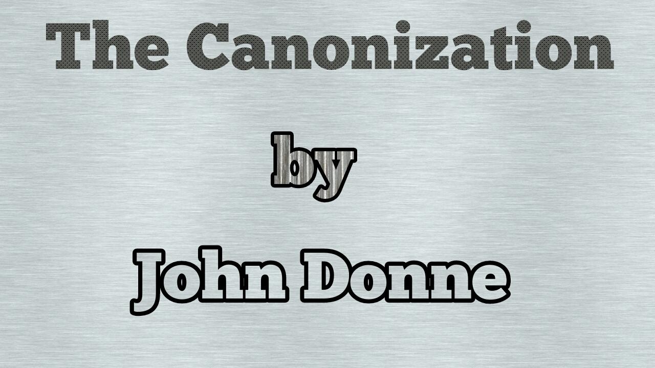 the canonization summary