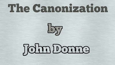 The canonization by John Donne summary the canonization by john donne summary and analysis the canonization by john donne sparknotes the canonization by john donne theme the canonization by john donne meaning short summary of the canonization by john donne summary of the canonization by john donne summary of poem the canonization by john donne the canonization by john donne summary pdf summary of the poem the canonization by john donne
