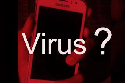 Cara Yang Benar Atasi HP Kena Virus atau Malware