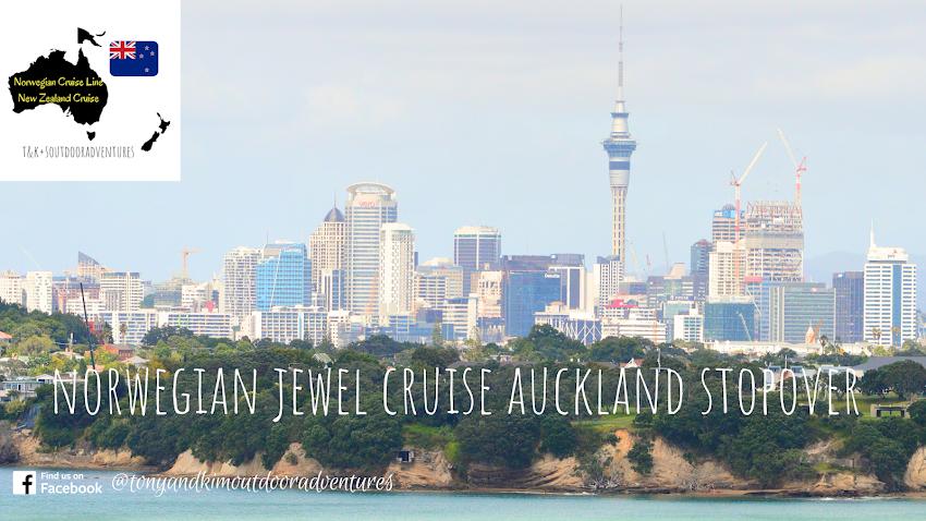 Norwegian Jewel New Zealand Cruise  First Port Auckland.