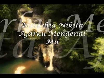 Nikita Ajarku Mengenal Mu