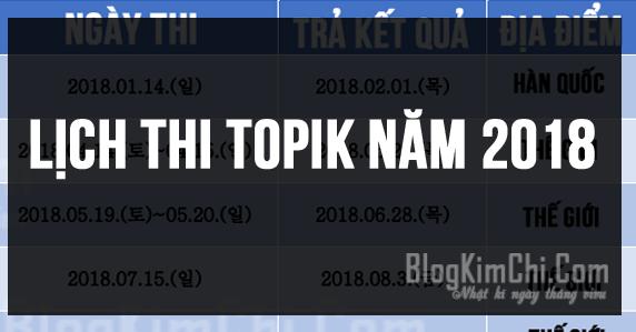 Đã có lịch thi TOPIK năm 2018