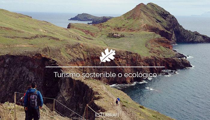 Turismo sostenible o ecológico