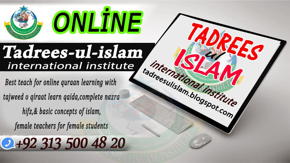 Tadrees-ul-islam institute Learn quran online best Quran tutors