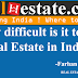 How difficult is it to sell real estate in India?