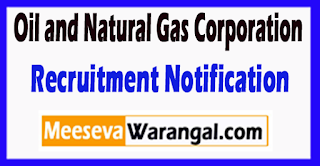 ONGC Oil and Natural Gas Corporation Recruitment Notification 2017 Last Date 05-07-2017