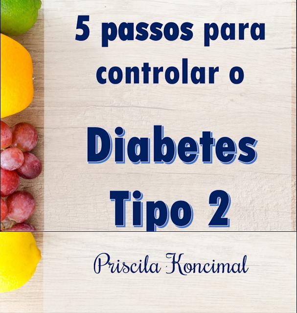 5 passos para controlar o Diabetes Tipo 2