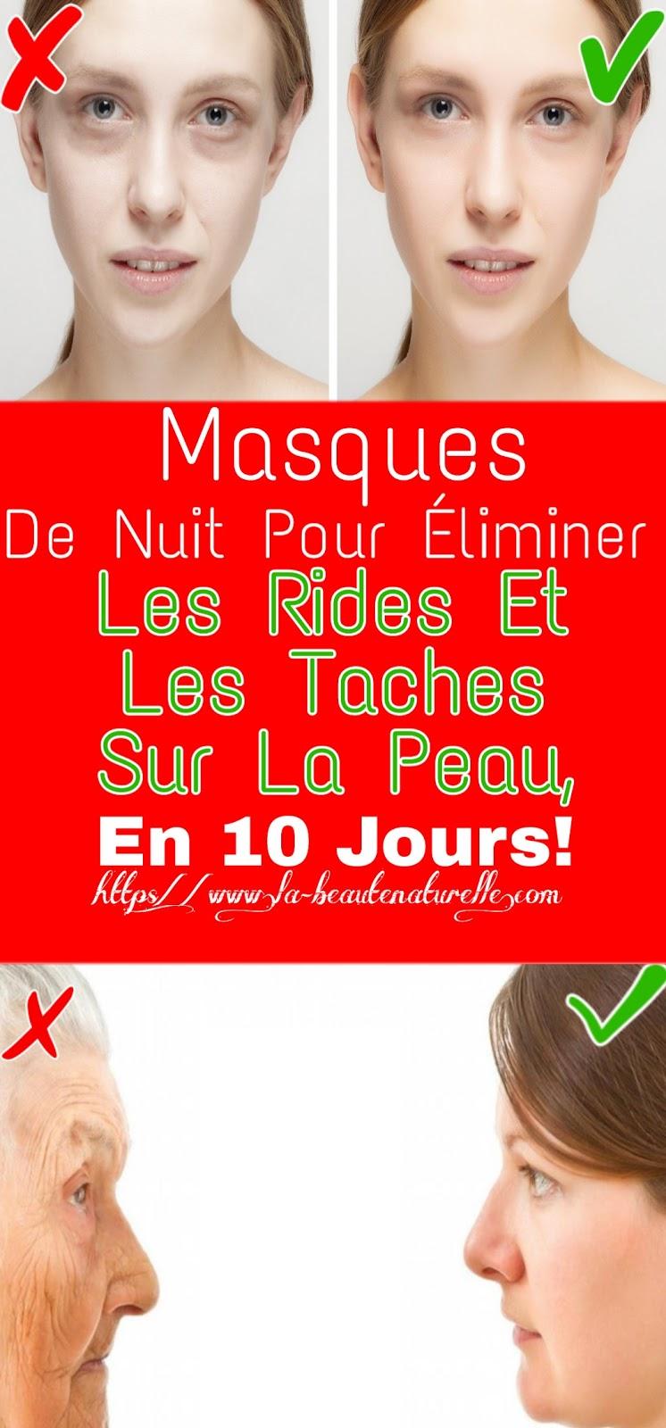 Masques De Nuit Pour Éliminer Les Rides Et Les Taches Sur La Peau, En 10 Jours!