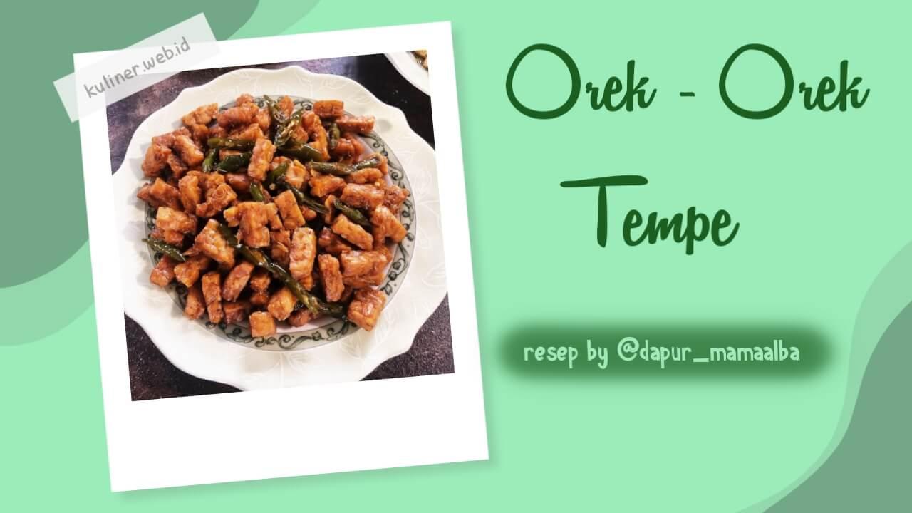 Orek-Orek Tempe