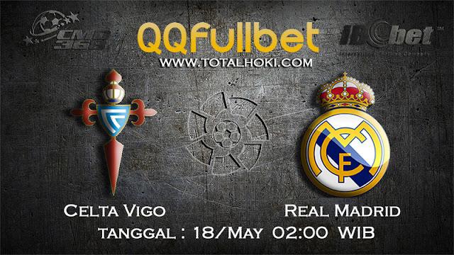 PREDIKSIBOLA - PREDIKSI TARUHAN CELTA VIGO VS REAL MADRID 18 MAY 2017 (LA LIGA SPANYOL)