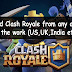 [Trick]How to Download Clash Royale Game in USA,UK,India on iOS and Android