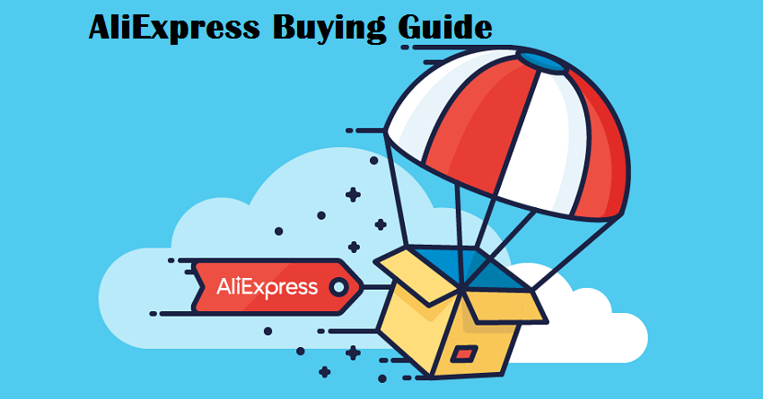 AliExpress Buying Guide