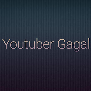 Gagal jadi youtuber ?, ini dia 7 penyebab kegagalan seorang youtuber