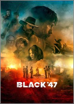 Black '47 Dublado