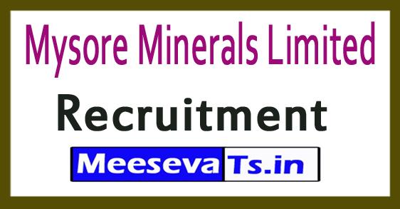 Mysore Minerals Limited MML Recruitment