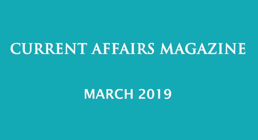 Current Affairs March 2019 iasparliament