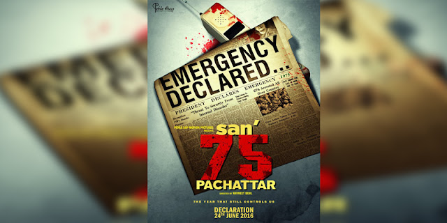 Sinopsis, detail, dan nonton trailer Film San' 75 (Pachattar) (2016)