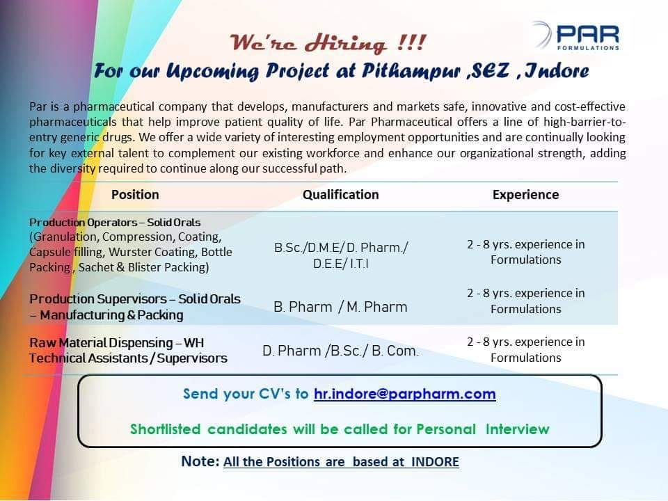 Require Production Supervisors at PAR @ Pithampur, Indore