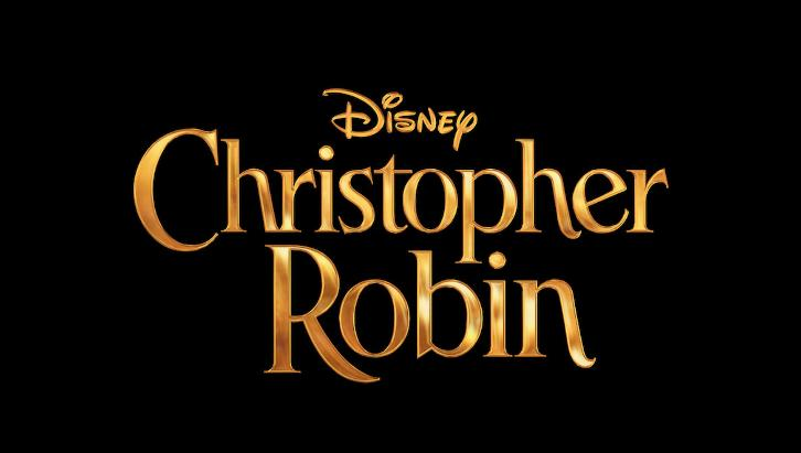MOVIES: Christopher Robin - News Roundup *Updated 16th January 2018*