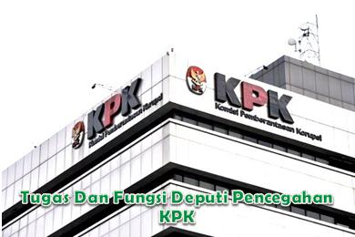 Tugas Dan Fungsi Deputi Pencegahan KPK