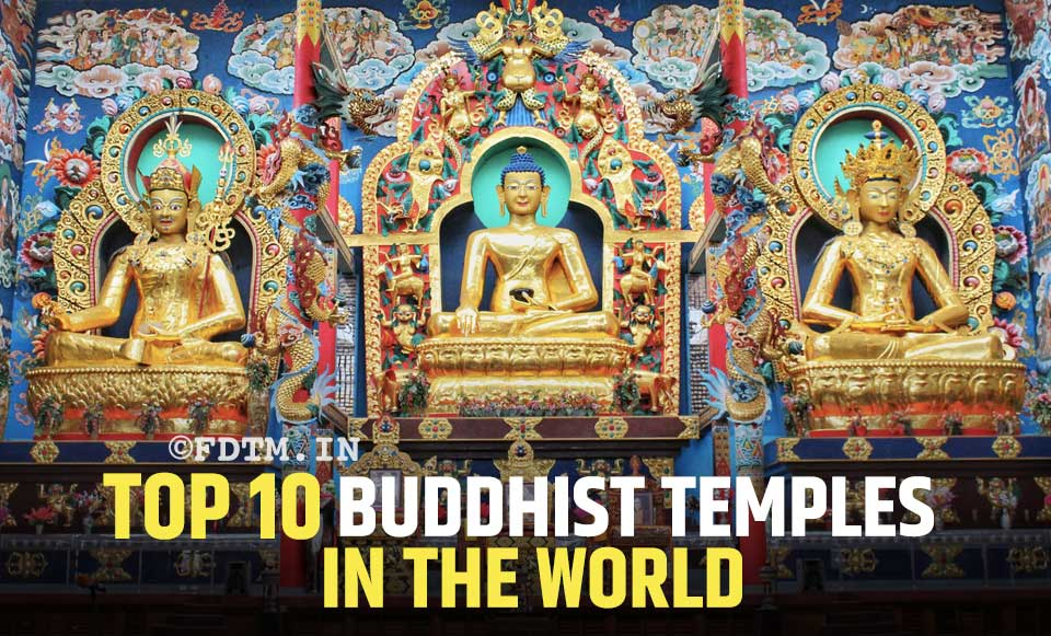 List of Top 10 Buddhist Temples In The World