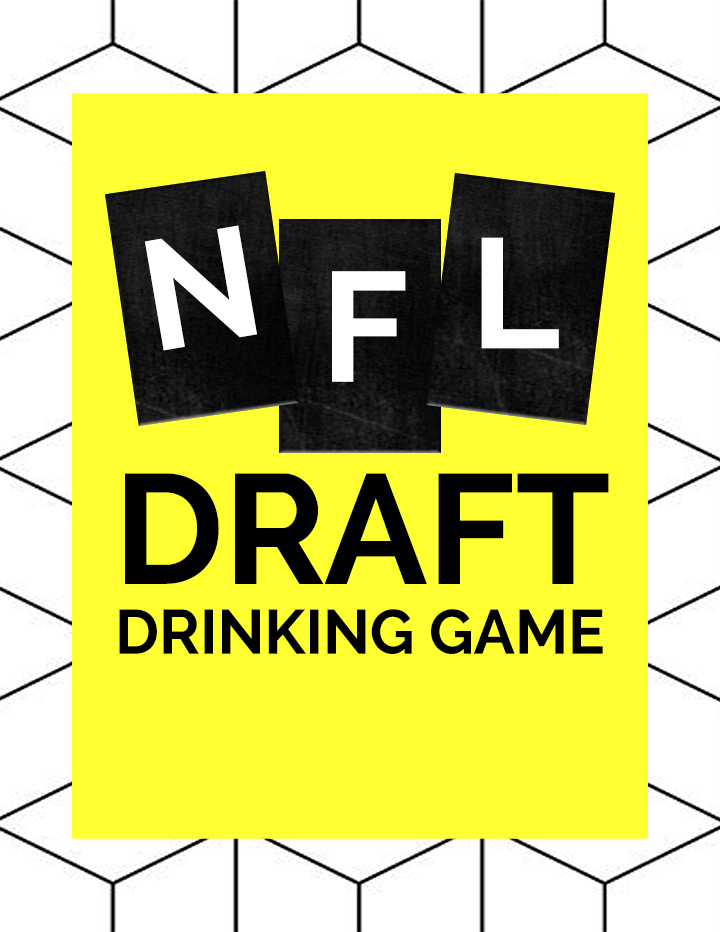 NFL Draft Drinking Game 2016