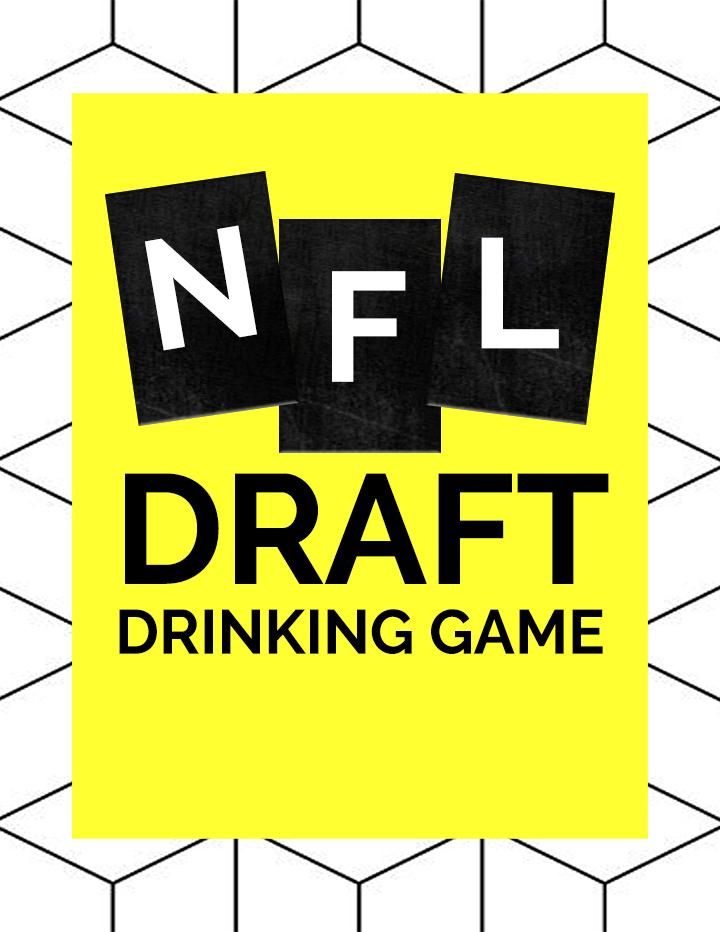 NFL Draft Drinking Game 2016